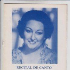 Libretos de ópera: PROGRAMA + ENTRADA RECITAL DE CANTO POR MONSERRAT CABALLE - AL PIANO MIGUEL ZANETTI. Lote 206598801
