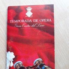 Libretos de ópera: PROGRAMA GRAN TEATRO DEL LICEO - TEMPORADA DE OPERA INVIERNO 1969 -70 BARCELONA - CON AUTOGRAFOS. Lote 206759633