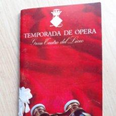 Libretos de ópera: PROGRAMA GRAN TEATRO DEL LICEO - TEMPORADA DE OPERA INVIERNO 1969 -70 BARCELONA - CON AUTOGRAFOS. Lote 206760558