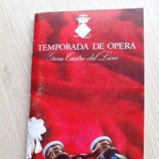 Libretos de ópera: PROGRAMA GRAN TEATRO DEL LICEO - TEMPORADA DE OPERA INVIERNO 1969 -70 BARCELONA - CON AUTOGRAFOS. Lote 206761178