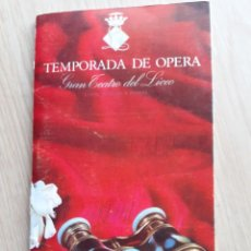 Libretos de ópera: PROGRAMA GRAN TEATRO DEL LICEO - TEMPORADA DE OPERA INVIERNO 1969 -70 BARCELONA - CON AUTOGRAFOS. Lote 206761891