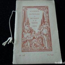 Libretos de ópera: INFORMACIO DE PROGRAMACION DE OPERAS Y REPARTOS, ACADEMIE NATIONALE DE MUSIQUE ET DANSE 1919 Nº 24. Lote 208125958