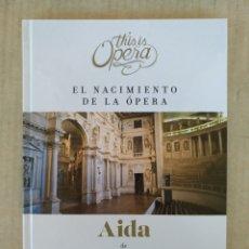 Libretos de ópera: THIS IS OPERA. AIDA DE G. VERDI LIBRO, CD Y DVD. Lote 213759153