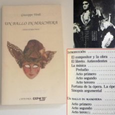 Libretos de ópera: UN BALLO IN MASCHERA VERDI LIBRETO LIBRO ÓPERA ARTE - ANÁLISIS DE OBRA EXPO'92 SEVILLA 1992 CÁTEDRA. Lote 214204960