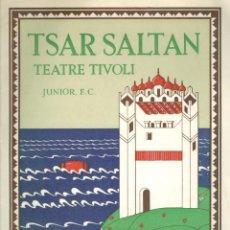 Libretos de ópera: PROGRAMA LA RONDALLA DEL TSAR SALTAN - 1933 - TEATRE TIVOLI. Lote 214254853