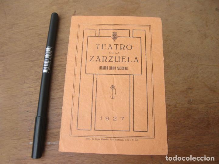FOLLETO CON LAS FUNCIONES DEL 27 DE OCTUBRE DE 1927. TEATRO DE LA ZARZUELA. (Música - Libretos de Opera)