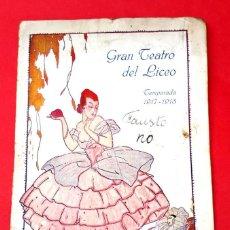 Libretos de ópera: PROGRAMA OFICIAL - GRAN TEATRO DEL LICEO - TEMPORADA 1917-1918. Lote 218078566
