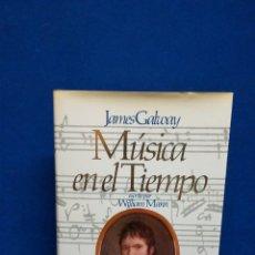 Livrets d'opéra: JAMES CALWAY, MUSICA EN EL TIEMPO ESCRITO POR WILLIAM MANN. Lote 219380416