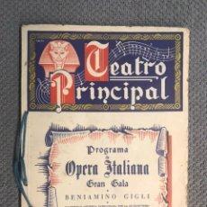 Libretos de ópera: VALENCIA. TEATRO PRINCIPAL, PROGRAMA DE ÓPERA ITALIANA, GRAN SALA. BENIAMINO GIGLI (A.1946). Lote 221522387