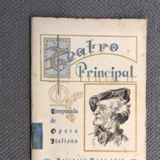 Libretos de ópera: VALENCIA. TEATRO PRINCIPAL, TEMPORADA DE ÓPERA ITALIANA, (A.1943). Lote 221522921