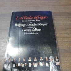 Libretos de ópera: LAS BODAS DE FIGARO. OPERA EN CUATRO ACTOS. LORENZO DA PONTE. EDICION BILINGÜE. 1989.. Lote 221654578