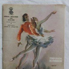 Libretos de ópera: PROGRAMA GRAN TEATRO DEL LICEO PRIMAVERA 1951. Lote 221717430