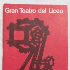 Libretos de ópera: PROGRAMA GRAN TEATRO DEL LICEO INVIERNO 1964-65. Lote 221718518