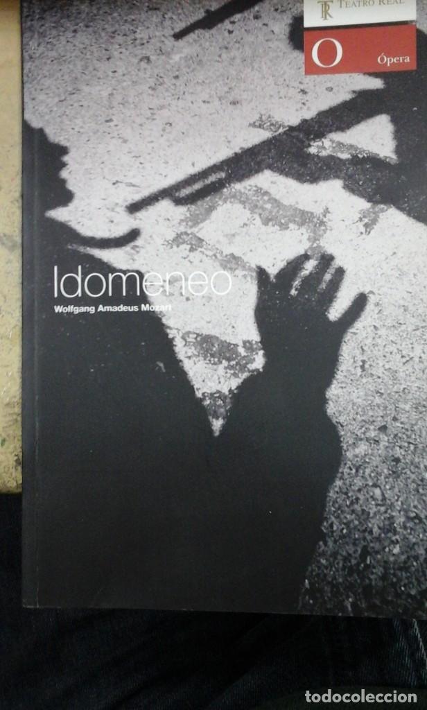 IDOMENEO, RE DI CRETA. LIBRETO Y ENSAYOS SOBRE LA OBRA COMPUESTA POR MOZART (MADRID, 2007) (Música - Libretos de Opera)