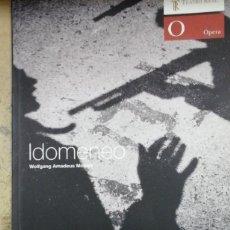 Libretos de ópera: IDOMENEO, RE DI CRETA. LIBRETO Y ENSAYOS SOBRE LA OBRA COMPUESTA POR MOZART (MADRID, 2007). Lote 222376931