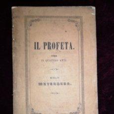 Libretti di opera: OPERA - EN CUATRO ACTOS - EL PROFETA - EL GRAN TEATRO DEL LICEO - BARCELONA 1863. Lote 222913083