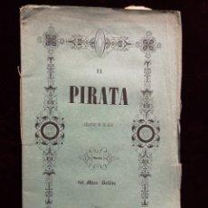 Libretos de ópera: OPERA - EL PIRATA - MELODRA - BARCELONA 1855. Lote 223082923