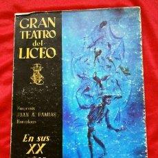 Libretos de ópera: GRAN TEATRO DEL LICEO (1966) VISION DE XX AÑOS DE ACTIVIDAD MUSICAL 1946-66 - JUAN A. PAMIAS - OPERA. Lote 224366382