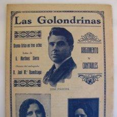 Libretos de ópera: 13.- LIBRETO DE ZARZUELA LAS GOLONDRINAS BARÍTONO JOSÉ PARERA Y MATILDE MARTIN. OPERA. Lote 224384566