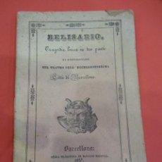 Libretos de ópera: BELISARIO. LIBRETO TRAGEDIA LÍRICA EN TRES PARTES. OPERA. BARCELONA. ESTAMPERÍA ESTIVILL. AÑO 1837. Lote 229553325