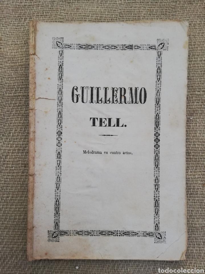 GUILLERMO TELL DE ROSSINI (LIBRETO) -1856 -TEATRO PRINCIPE DE ASTURIAS, DE PALMA (MALLORCA) - PJRB (Música - Libretos de Opera)