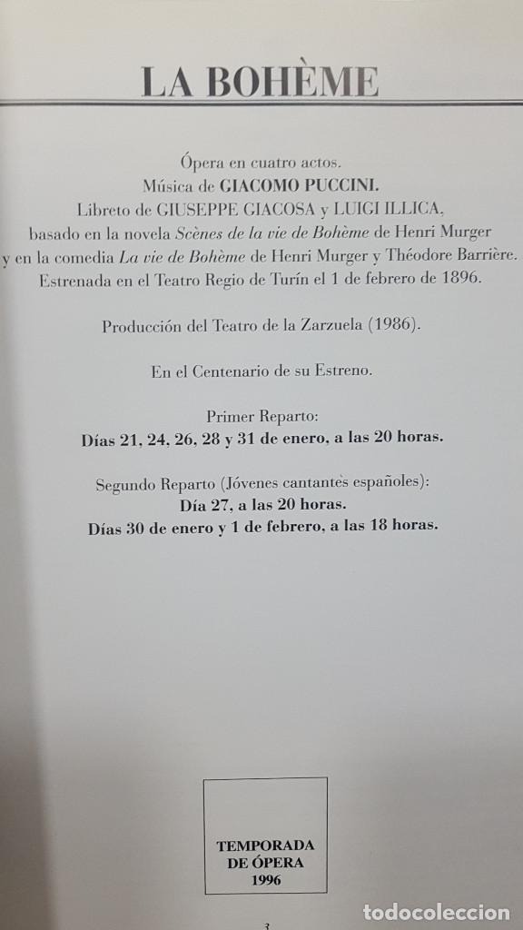 Libretos de ópera: LA BOHÊME. CRONICA DE LA BOHEMIA, PUCCINI EN ESPAÑA, LIBRETO TEATRO DE LA ZARZUELA 1996, CENTENARIO - Foto 4 - 236382645