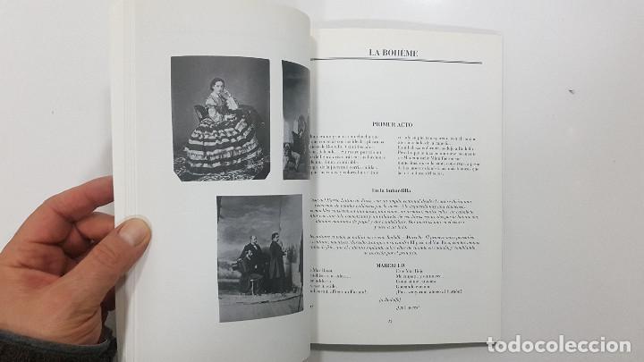 Libretos de ópera: LA BOHÊME. CRONICA DE LA BOHEMIA, PUCCINI EN ESPAÑA, LIBRETO TEATRO DE LA ZARZUELA 1996, CENTENARIO - Foto 10 - 236382645