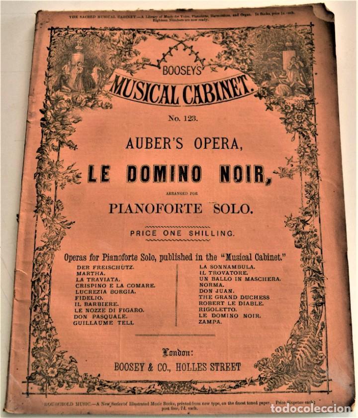 ARREGLO PARA PIANOFORTE SOLO DE LA ÓPERA CÓMICA LE DOMINO NOIR - AUBER´S OPERA - BOOSEY / CO. LONDON (Música - Libretos de Opera)
