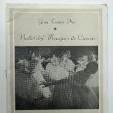 Livrets d'opéra: TEATRO IRIS, ZARAGOZA. 1956 - BALLET DEL MARQUES DE CUEVAS. PROGRAMA.. Lote 240639370
