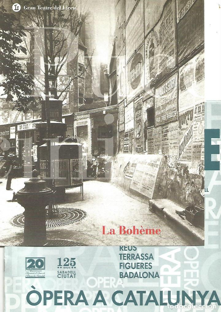 PROGRAMA Y FOLLETO GUIA LA BOHEME OPERA GIACOMO PUCCINI GRAN TEATRE DEL LICEO DE BARCELONA (Música - Libretos de Opera)
