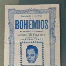 Libretos de ópera: BOHEMIOS. ARGUMENTO Y CANTABLES.. Lote 244680190