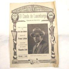 Libretos de ópera: EL CONDE DE LUXEMBURGO OPERETA. Lote 244819945