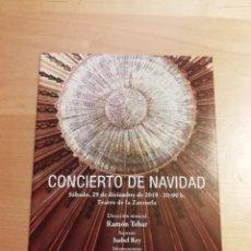 Libretos de ópera: PROGRAMA DE MANO CONCIERTO DE NAVIDAD 2018 TEATRO DE LA ZARZUELA. Lote 254626065