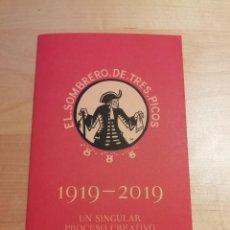 Libretos de ópera: FOLLETO EXPOSICIÓN EL SOMBRERO DE TRES PICOS 1919-2019 PALACIO CARLOS V MUSEO BB.AA. GRANADA FALLA. Lote 254627590