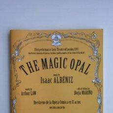 Livrets d'opéra: LIBRETO-PROGRAMA MANO THE MAGIC OPAL AUDITORIO NACIONAL 2010 ORQUESTA SINF. CHAMARTÍN ISAAC ALBÉNIZ. Lote 260597280