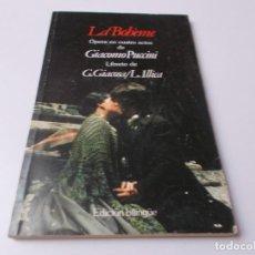Libretos de ópera: LA BOHÈME ÓPERA EN CUATRO ACTOS EDICIÓN BILINGÜE. Lote 262364750