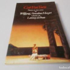 Libretos de ópera: COSÌ FAN TUTTE ÓPERA EN DOS ACTOS EDICIÓN BILINGÜE. Lote 262428490
