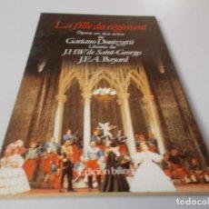 Libretos de ópera: LA FILLE DU RÉGIMENT ÓPERA EN DOS ACTOS EDICIÓN BILINGÜE. Lote 262526840