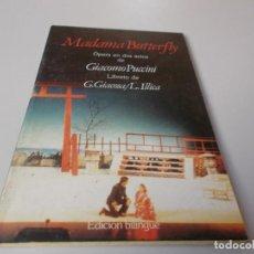 Libretos de ópera: MADAMA BUTERFLY ÓPERA EN DOAS ACTOS EDICIÓN BILINGÜE. Lote 262527315