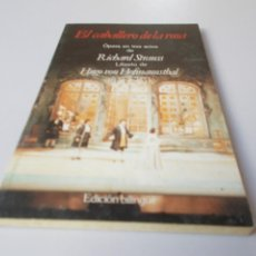 Libretos de ópera: EL CABALLERO DE LA ROSA ÓPERA EN TRES ACTOS EDICIÓN BILINGÜE. Lote 262527850