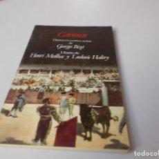 Libretos de ópera: CARMEN ÓPERA EN CUATRO ACTOS EDICIÓN BILINGÜE. Lote 262529145