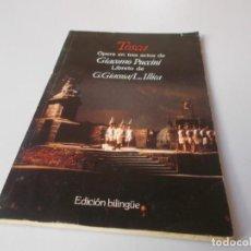 Libretos de ópera: TOSCA ÓPERA EN TRES ACTOS EDICIÓN BILINGÜE. Lote 262529555