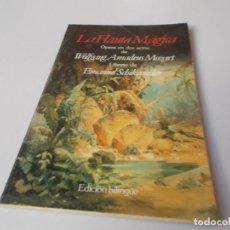 Libretos de ópera: LA FLAUTA MÁGICA ÓPERAA EN DOS ACTOS EDICIÓN BILINGÜE. Lote 262530920