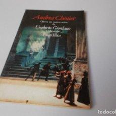 Libretos de ópera: ANDREA CHÉNIER ÓPERA EN CUATRO ACTOS EDICIÓN BILINGÜE. Lote 262531450
