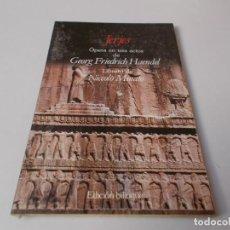 Libretos de ópera: JERJES ÓPERA EN TRES ACTOS EDICIÓN BILINGÜE. Lote 262544675