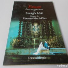 Libretos de ópera: ERNANI ÓPERA EN CUATRO ACTOS EDICIÓN BILINGÜE. Lote 262545970