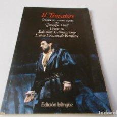 Libretos de ópera: IL TROVATORE ÓPERA EN CUATRO ACTOS EDICIÓN BILINGÜE. Lote 262551465