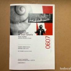 Libretos de ópera: PROGRAMA CONCIERTO FILARMÓNICA DE GRAN CANARIA. 2006. PEDRO HALFFTER.. Lote 263782050