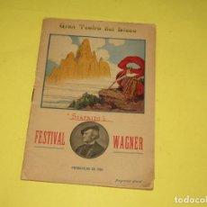 Libretti di opera: ANTIGUO PROGRAMA OFICIAL SIGFRIDO FESTIVAL WAGNER EN GRAN TEATRO DEL LICEO PRIMAVERA DEL AÑO 1910. Lote 266891074
