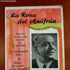 Libretos de ópera: LA ROSA DEL AZAFRAN. ZARZUELA. ARGUMENTO Y CANTABLES. Lote 268299239